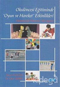 Okulöncesi Eğitiminde Oyun ve Hareket Etkinlikleri