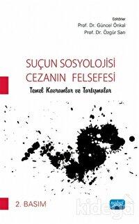 Suçun Sosyolojisi - Cezanın Felsefesi