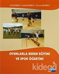 Oyunlarla Beden Eğtimi ve Spor Öğretimi