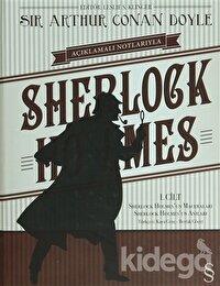 Açıklamalı Notlarıyla Sherlock Holmes Cilt: 1