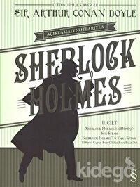 Açıklamalı Notlarıyla Sherlock Holmes Cilt : 2