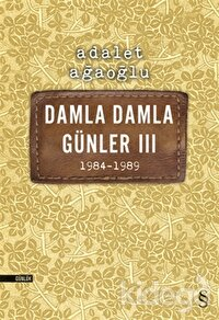 Damla Damla Günler 3 - 1984-1989