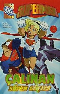 Superman - Çalınan Süper Güçler