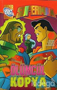 Superman - Ölümcül Kopya