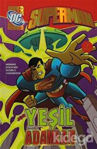 Superman Yeşil Adamlar