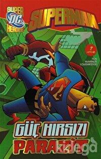 Superman - Güç Hırsızı Parazit