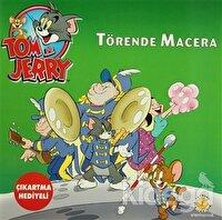 Tom ve Jerry - Törende Macera