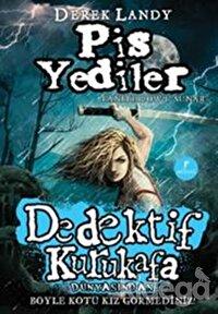 Dedektif Kurukafa : Pis Yediler