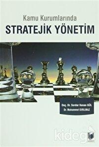 Kamu Kurumlarında Stratejik Yönetim