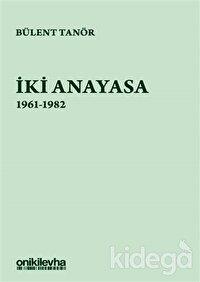 İki Anayasa (1961-1982)