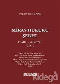 Miras Hukuku Şerhi Cilt 1