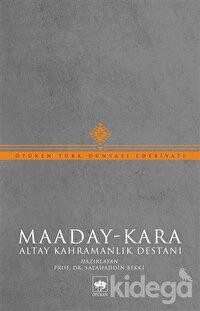 Maaday- Kara