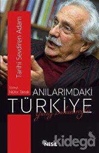 Anılarımdaki Türkiye : Yavuz Bahadıroğlu