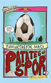 Patatesspor 2 - Yumurtaspor Maçı