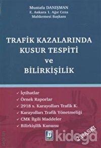 Trafik Kazalarında Kusur Tespiti ve Bilirkişilik