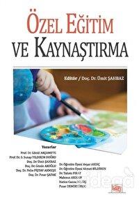 Özel Eğitim ve Kaynaştırma