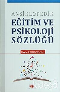 Ansiklopedik Eğitim ve Psikoloji Sözlüğü