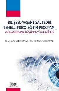 Bilişsel - Yaşantısal Teori Temelli Psiko - Eğitim Programı