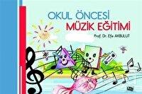 Okul Öncesi Müzik Eğitimi