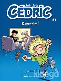 Kazandım! - Cedric 24