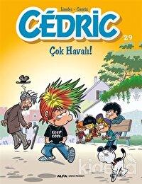 Cedric 29 - Çok Havalı!