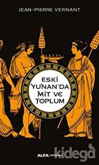 Eski Yunan'da Mit ve Toplum