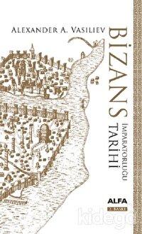 Bizans İmparatorluğu Tarihi (Ciltli)