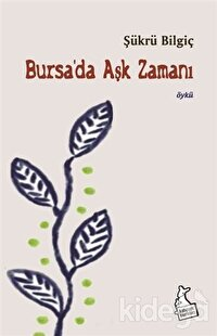 Bursa'da Aşk Zamanı