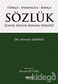 Türkçe - Osmanlıca - Farsça Sözlük