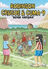 Robinson Crusoe ve Cuma-9: Büyük Kapışma