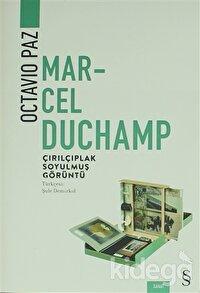 Marcel Duchamp: Çırılçıplak Soyulmuş Görüntü