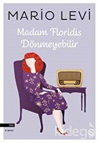 Madam Floridis Dönmeyebilir