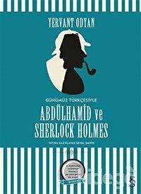Abdülhamid ve Sherlock Holmes (Günümüz Türkçesi)