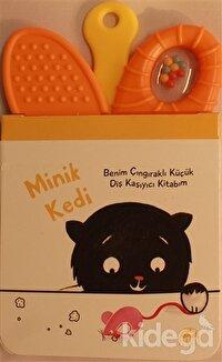 Minik Kedi - Benim Çıngıraklı Küçük Diş Kaşıyıcı Kitabım