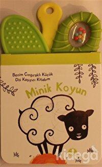 Minik Koyun - Benim Çıngıraklı Küçük Diş Kaşıyıcı Kitabım