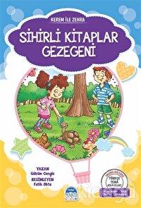 Sihirli Kitaplar Gezegeni - Kerem ile Zehra