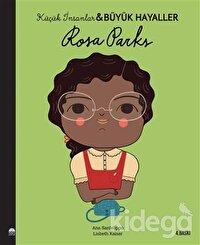 Rosa Parks - Küçük İnsanlar ve Büyük Hayaller