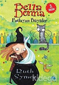Bella Donna - Patlayan Büyüler