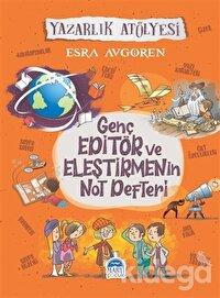 Genç Editör ve Eleştirmenin Not Defteri