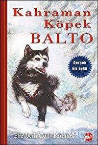 Kahraman Köpek Balto (Ciltsiz)