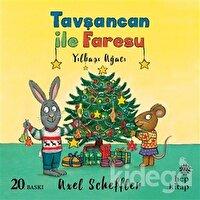 Yılbaşı Ağacı - Tavşancan ile Faresu