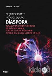 Beşeri Sermaye Kaynağı Olarak Diaspora