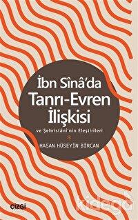 İbn Sina'da Tanrı-Evren İlişkisi ve Şehristani'nin Eleştirileri
