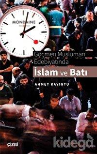 Göçmen Müslüman Edebiyatında İslam ve Batı