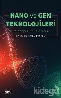 Nano ve Gen Teknolojileri