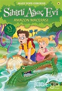 Sihirli Ağaç Evi 6 - Amazon Macerası
