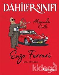 Enzo Ferrari Hızın Efendisi - Dahiler Sınıfı