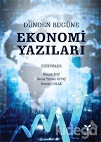 Dünden Bugüne Ekonomi Yazıları