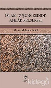 İslam Düşüncesinde Ahlak Felsefesi