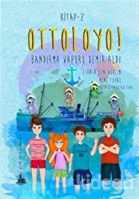 Ottoloyo 2 - Bandırma Vapuru Demir Aldı